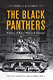 The Black Panthers: A Story of Race, War, and Courage―the 761st Tank Battalion in World War II