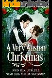 A Very Austen Christmas: Austen Anthologies, Book 1