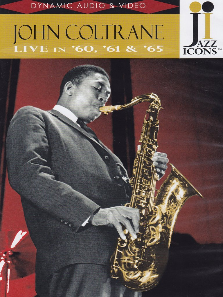 Jazz Icons: John Coltrane Live in '60, '61 & '65 by DVD