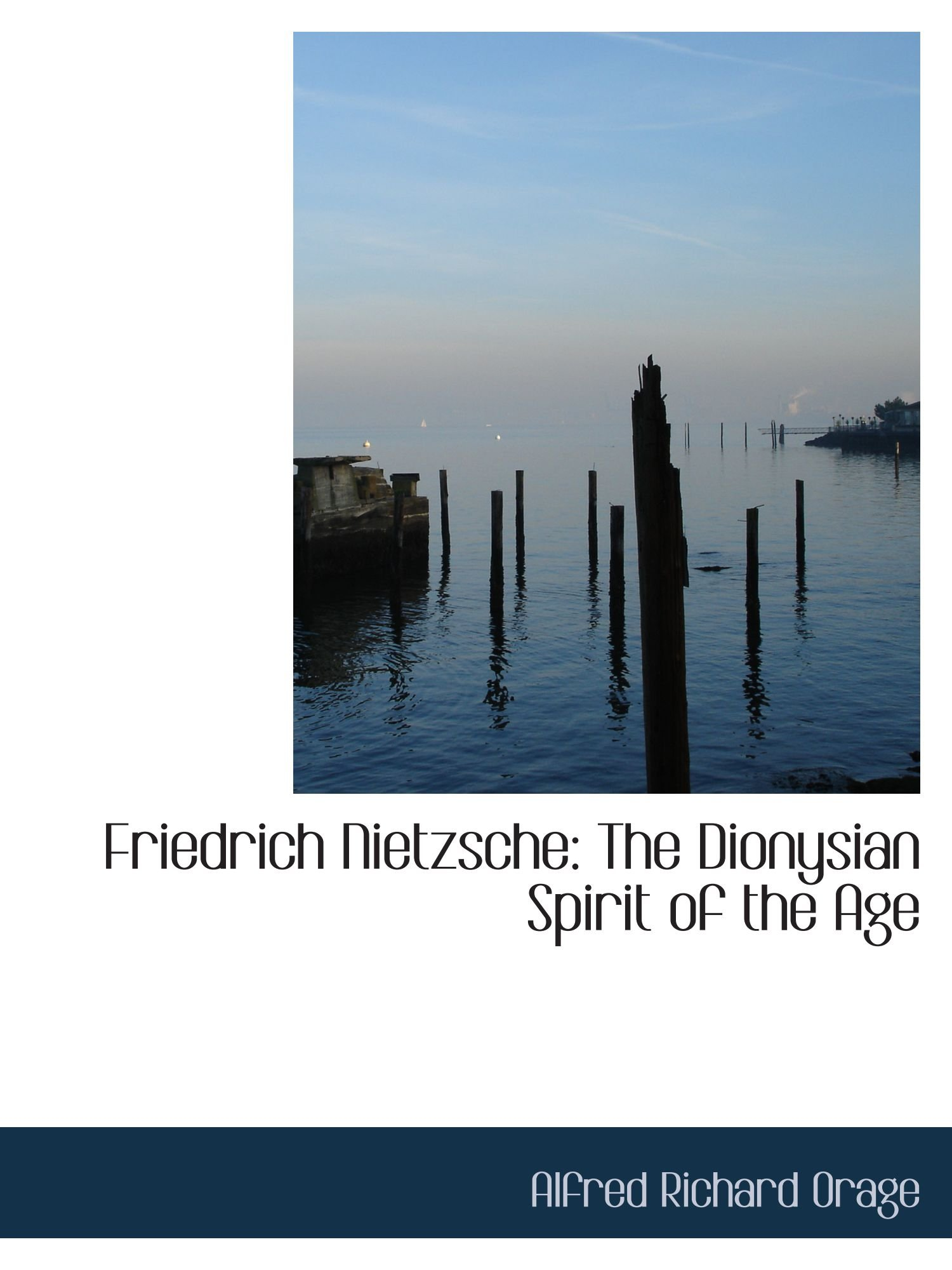Friedrich Nietzsche: The Dionysian Spirit of the Age ebook