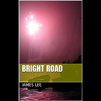 Bright Road (English Edition)