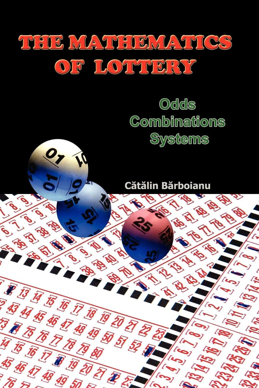 Health Lottery Odds >> The Mathematics Of Lottery Odds Combinations Systems