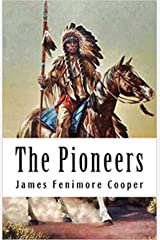 The Pioneers Kindle Edition
