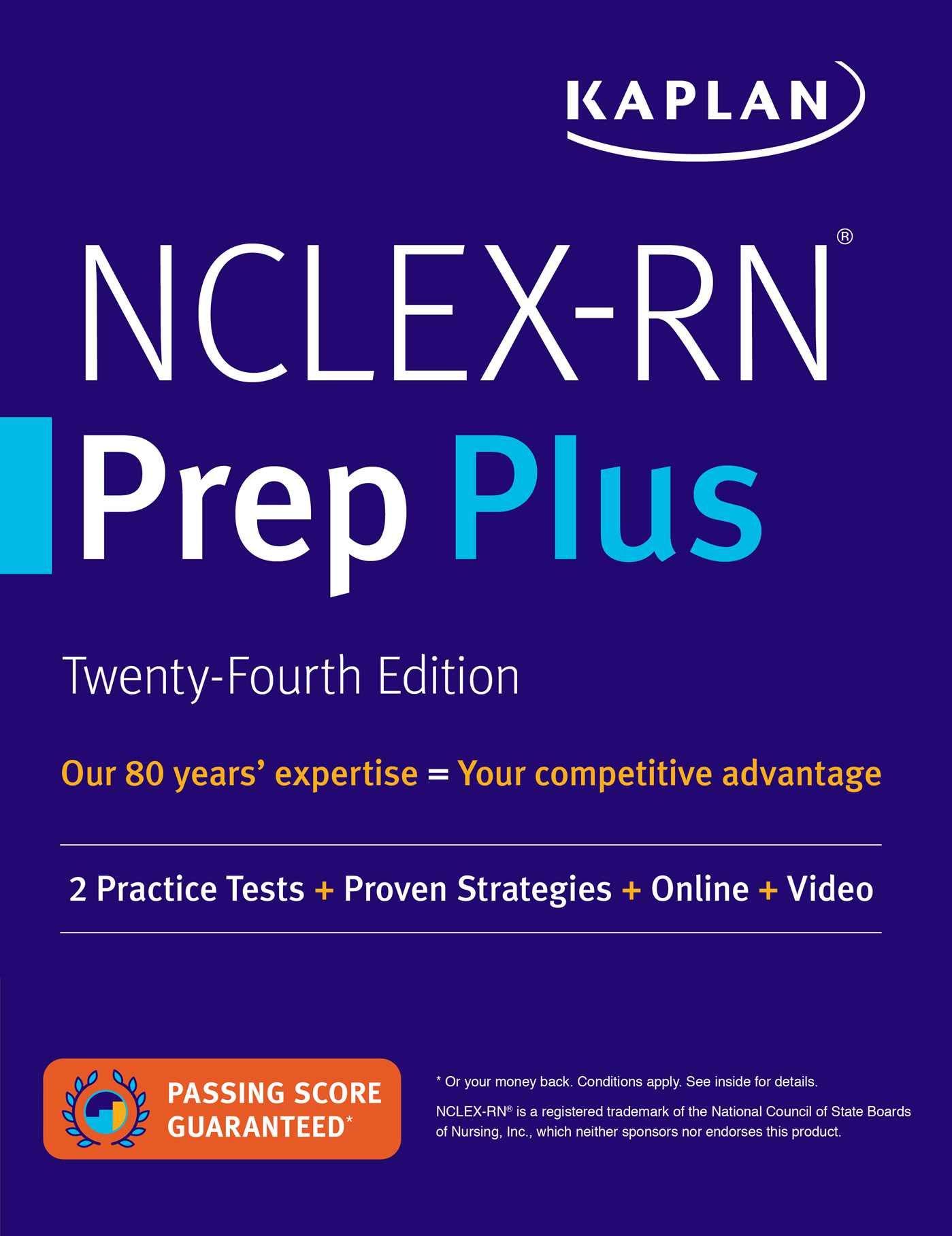 NCLEX-RN Prep Plus (Practice Tests + Proven Strategies + Online + Video) (Kaplan Test Prep)