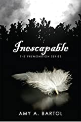 Inescapable (The Premonition Series Book 1) Kindle Edition