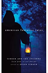 American Fantastic Tales: Terror and the Uncanny from Poe to the Pulps Hardcover