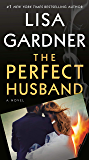 The Perfect Husband: An FBI Profiler Novel