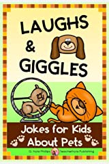 Jokes for Kids About Pets: So Adorably Funny! (Themed Joke Books Book 13) Kindle Edition