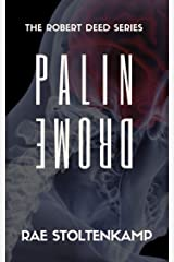 Palindrome: The Prequel to Six Dead Men (The Robert Deed Series Book 1) Kindle Edition