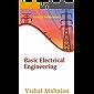 BASIC ELECTRICAL ENGINEERING: Basic Electrical Engineering