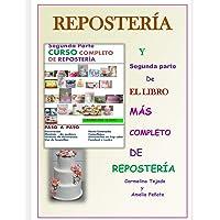 Segunda Parte Curso Completo de Reposteria: Y Segunda Parte de El Libro M