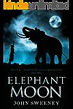 Elephant Moon (English Edition)