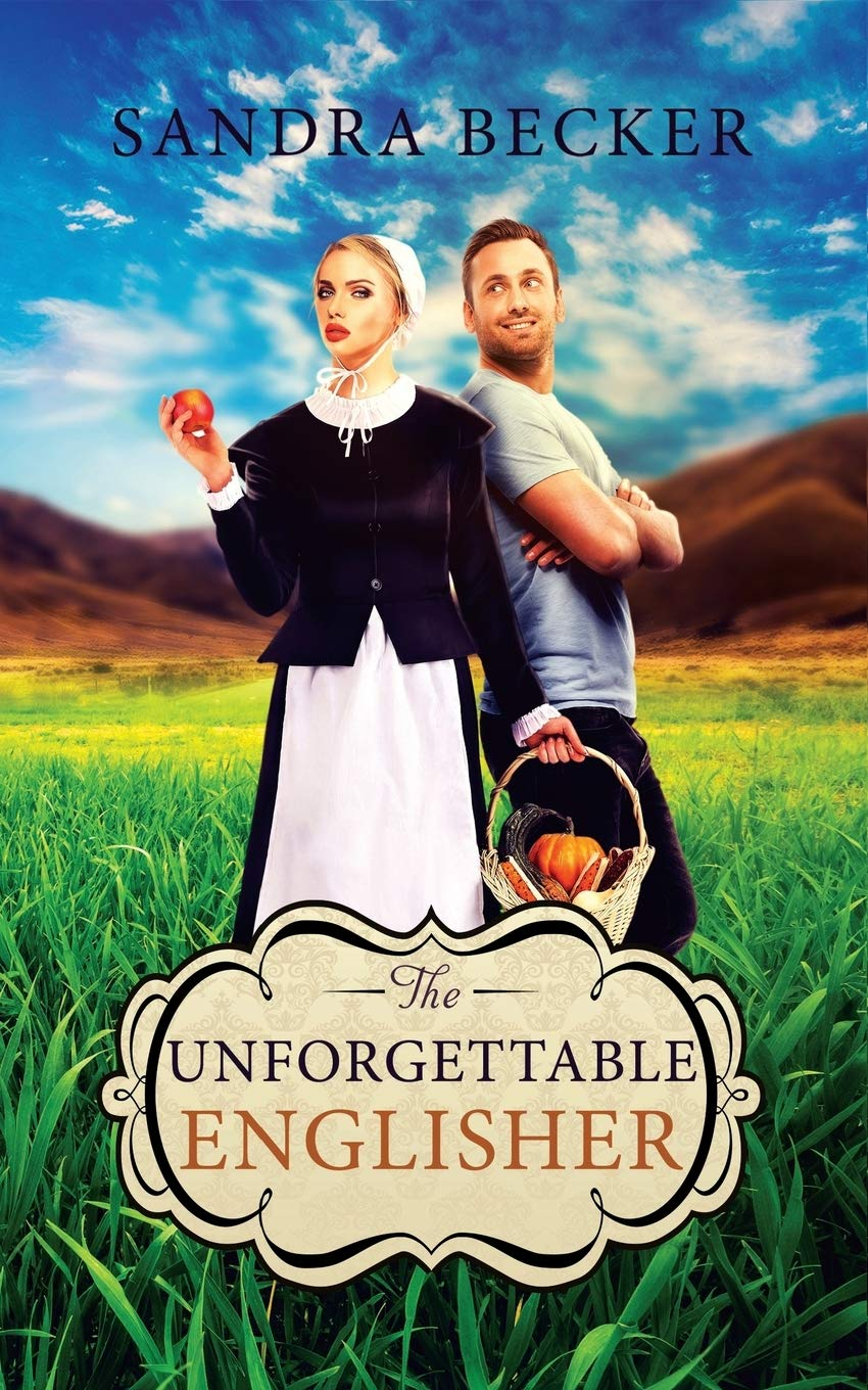 The Unforgettable Englisher: 35 (Amish Countryside)