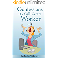 Confessions of a Call Centre Worker