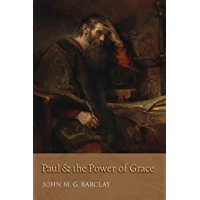 Paul and the Power of Grace