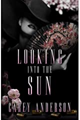 Looking Into The Sun Kindle Edition