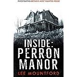 Inside: Perron Manor (Haunted)