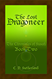 The Lost Dragoneer (The Chronicles of Susah Book 2)