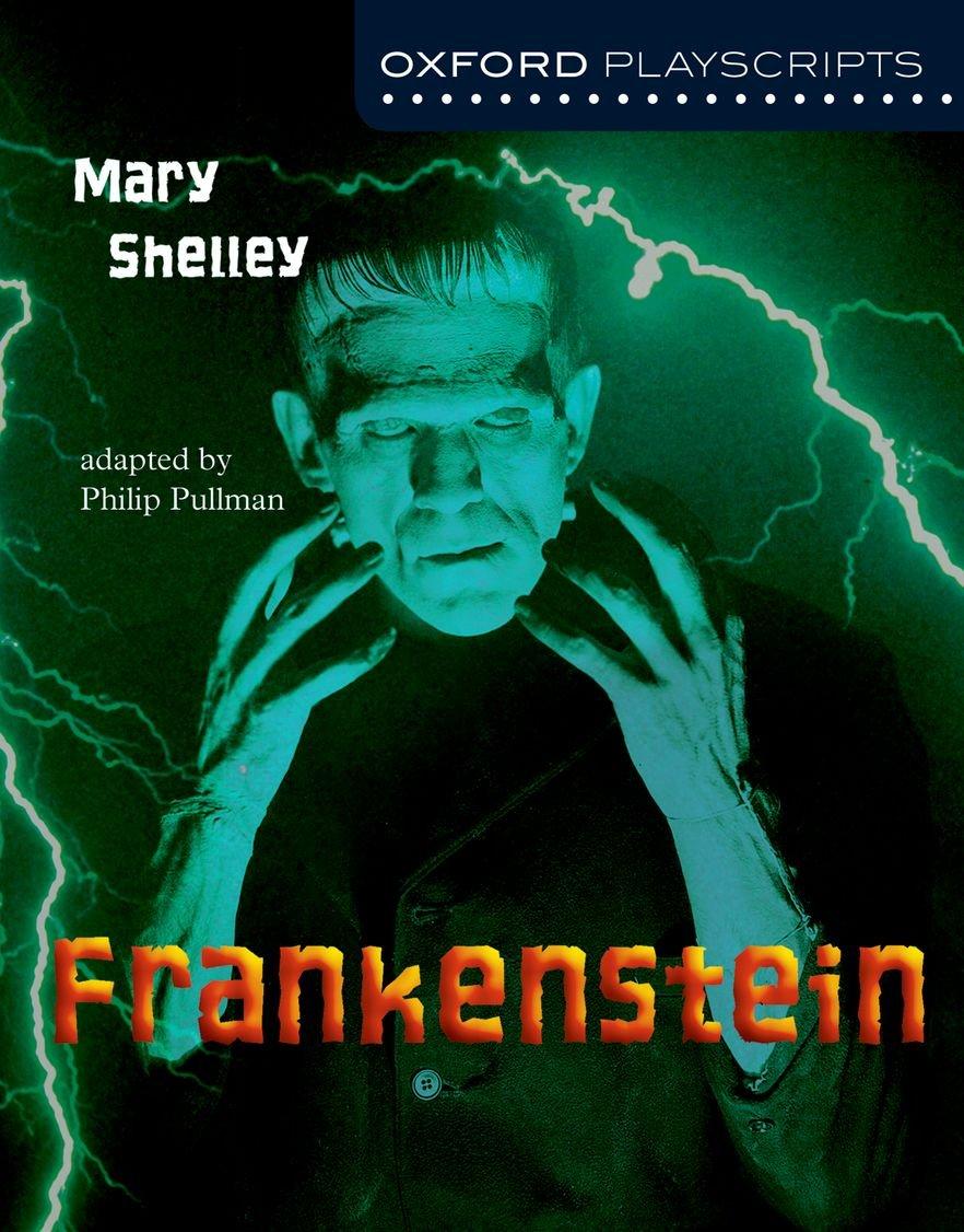 Oxford Playscripts: Frankenstein (Inglés) Tapa blanda – 6 ago 2003 Mary W. Shelley Philip Pullman S.A. 0198314981