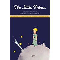 The Little Prince: New Translation by Richard Mathews with Restored Original Art (English Edition)