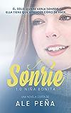 Sonríe, 1.0 Niña Bonita (Spanish Edition)