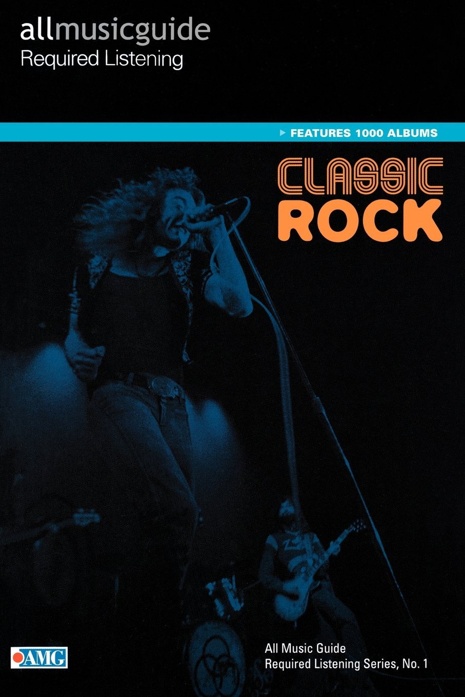 All Music Guide Required Listening : Classic Rock (All Music Guides):  Christopher Woodstra: 0884088162030: Amazon.com: Books