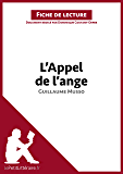 L'Appel de l'ange de Guillaume Musso (Fiche de lecture): Résumé complet et analyse détaillée de l'oeuvre