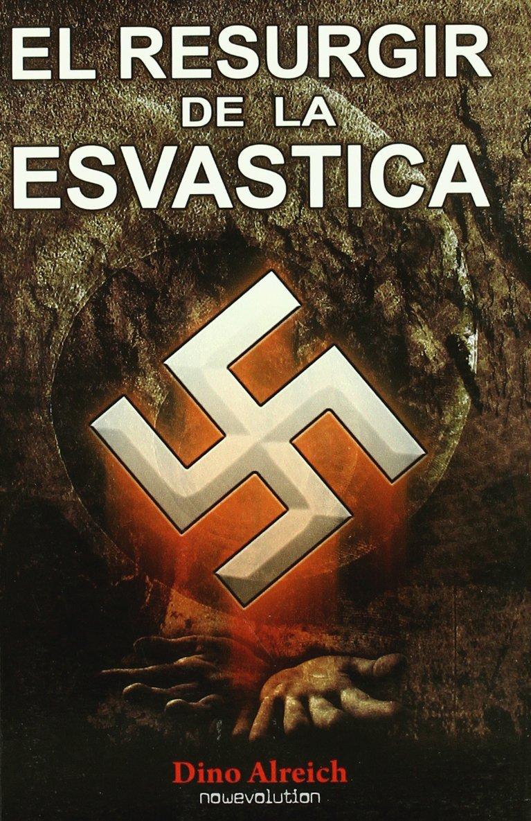 El Resurgir De La Esvástica: Amazon.es: Dino Alreich: Libros