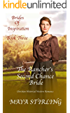 The Rancher's Second Chance Bride (Christian Historical Western Romance) (Brides of Inspiration series Book 3)