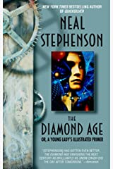 The Diamond Age: Or, a Young Lady's Illustrated Primer (Bantam Spectra Book) Kindle Edition