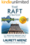 The RAFT Strategy: Your Retirement Approach Free of Tax & Other Safe Investing Secrets