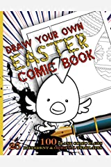 Draw Your Own Easter Comic Book - blank comic pages: 100 pages with 25 different original templates Paperback