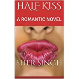 HALF KISS: A ROMANTIC NOVEL