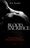Blood Sacrifice: Vampires of Blood and Bones