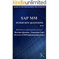 SAP MM REAL TIME INTERVIEW QUESTIONS: HANDS ON TIPS FOR CRACKING THE INTERVIEW