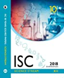 ISC SCIENCE YEARS SOLVED PAPERS Class 12 for 2018 Exam