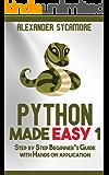 Python: Python Made Easy 1: Hacking: Beginners