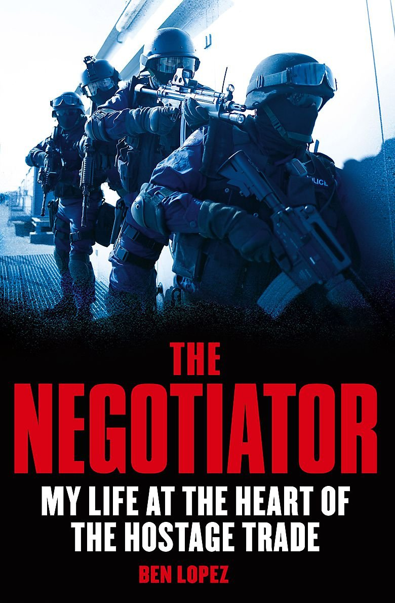 Negotiator: My Life at the Heart of the Hostage Trade pdf epub