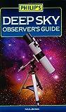 Deep Sky Observer's Guide (Philip's Astronomy)