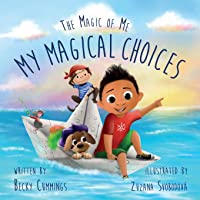 My Magical Choices (The Magic of Me Series)