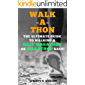 Walk-a-thon: The Ultimate Guide to Walking a Half Marathon or Marathon Race! (Supercharge Your Walking Life Book 3)