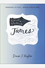 Word Writers®: James: Experience the Bible . . . Writing Word by Word Paperback