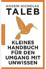 Kleines Handbuch für den Umgang mit Unwissen (German Edition) Kindle Edition