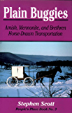 Plain Buggies: Amish, Mennonite, And Brethren Horse-Drawn Transportation. People's Place Book N (People's Place Booklet 3)