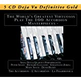 Accordion: The World's Greatest Virtuosos Play 100 Accordion Masterpieces