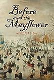 Before the Mayflower: A Novel