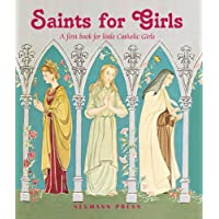 Saints for Girls: A First Book for Little Catholic Girls