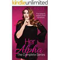 Her Alpha: The Complete Short Romance Series