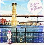 Light Mellow~City Walkin'