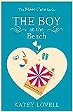 The Boy at the Beach: A Short Story (The Meet Cute)